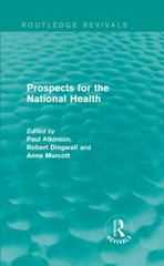 Prospects for the National Health 1st Edition 9781138952409 1138952400