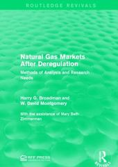 Natural Gas Markets After Deregulation 1st Edition 9781317357865 1317357868