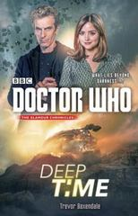 Doctor Who: Deep Time 1st Edition 9781101905791 1101905794