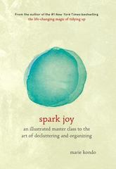 Spark Joy 1st Edition 9781607749721 1607749726