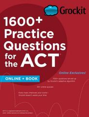 Grockit 1600+ Practice Questions for the ACT 1st Edition 9781506202693 1506202691