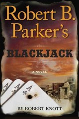 Robert B. Parker's Blackjack 1st Edition 9781101982532 1101982535