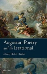 Augustan Poetry and the Irrational 1st Edition 9780198724728 0198724721