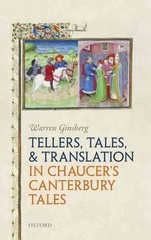 Tellers, Tales, and Translation in Chaucer's Canterbury Tales 1st Edition 9780191065651 019106565X