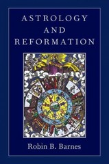 Astrology and Reformation 1st Edition 9780199876150 0199876150