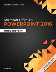 Microsoft PowerPoint 2016 Introductory 1st Edition 9781305870796 1305870794