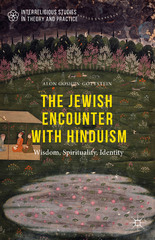 The Jewish Encounter with Hinduism 1st Edition 9781137558190 1137558199