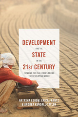 Development and the State in the 21st Century 1st Edition 9781137407115 1137407115