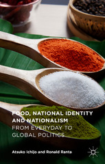 Food, National Identity and Nationalism 1st Edition 9781137483126 1137483121