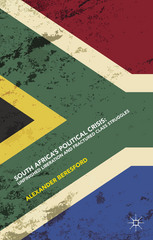 South Africa's Political Crisis 1st Edition 9781137436597 113743659X