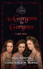 Charmed: Let Gorgons Be Gorgons Part 1 1st Edition 9781443445986 1443445983