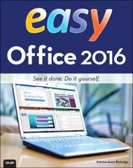 Easy Office 2016 1st Edition 9780134165172 0134165179