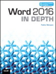 Word 2016 In Depth (includes Content Update Program) 1st Edition 9780134269948 0134269942