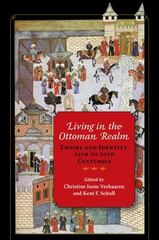 Living in the Ottoman Realm 1st Edition 9780253019431 0253019435