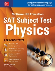 McGraw-Hill Education SAT Subject Test Physics 2nd Ed. 2nd Edition 9781259583681 1259583686