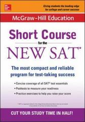 McGraw-Hill Education: Short Course for the New SAT 1st Edition 9781259584701 1259584704