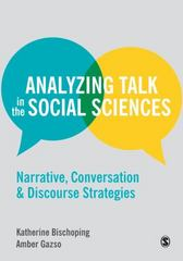 Analyzing Talk in the Social Sciences 1st Edition 9781446272480 1446272486