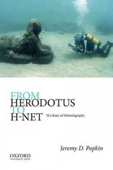 From Herodotus to H-Net: The Story of Historiography 1st Edition 9780190269227 0190269227