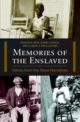 Memories of the Enslaved 1st Edition 9781440841781 1440841780
