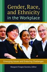 Gender, Race, and Ethnicity in the Workplace 1st Edition 9781440833694 1440833699