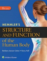 Memmler's Structure and Function of the Human Body 11th Edition 9781496317728 1496317726