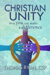 Christian Unity 1st Edition 9780809149506 0809149508