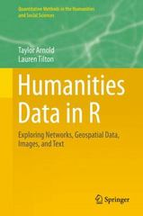 Humanities Data in R 1st Edition 9783319207018 3319207016