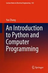 An Introduction to Python and Computer Programming 1st Edition 9789812876096 981287609X