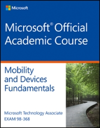 Exam 98-368 MTA Mobility and Device Fundamentals 1st Edition 9781119153184 1119153182