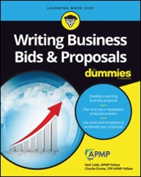 Writing Business Bids and Proposals For Dummies 1st Edition 9781119174325 1119174325