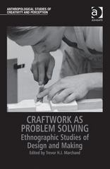 Craftwork as Problem Solving 1st Edition 9781472442925 147244292X