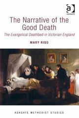 The Narrative of the Good Death 1st Edition 9781472446961 1472446968