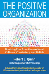The Positive Organization 1st Edition 9781626565630 1626565635
