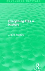Everything Has a History 1st Edition 9781317355915 1317355911