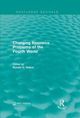 Changing Resource Problems of the Fourth World 1st Edition 9781317354956 1317354958