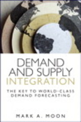 Demand and Supply Integration 1st Edition 9780134391892 0134391896