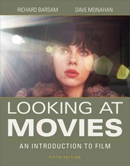 Looking at Movies 5th Edition 9780393265194 0393265196