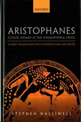 Aristophanes: Clouds, Women at the Thesmophoria, Frogs 1st Edition 9780198149941 0198149948