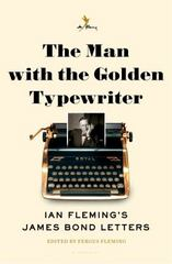 The Man with the Golden Typewriter 1st Edition 9781632864895 1632864894