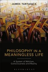 Philosophy in a Meaningless Life 1st Edition 9781474247702 1474247709