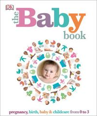 The Baby Book 1st Edition 9781465444783 1465444785