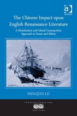 The Chinese Impact upon English Renaissance Literature 1st Edition 9781317038504 1317038509