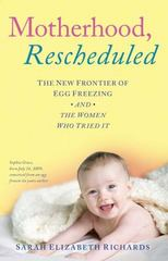 Motherhood, Rescheduled 1st Edition 9781501129827 1501129821