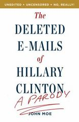 The Deleted E-Mails of Hillary Clinton 1st Edition 9781101906071 1101906073
