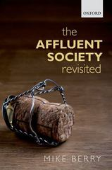 The Affluent Society Revisited 1st Edition 9780198746423 0198746423