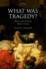 What Was Tragedy 1st Edition 9780191065996 0191065994
