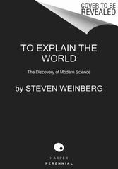 To Explain the World 1st Edition 9780062346667 0062346660