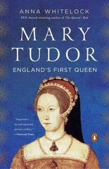 Mary Tudor 1st Edition 9780143128656 0143128655