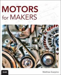 Motors for Makers 1st Edition 9780134031316 0134031318