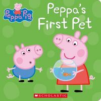 Peppa's First Pet (Peppa Pig) 1st Edition 9780545881272 0545881277
